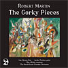 Robert Martin – The Gorky Pieces